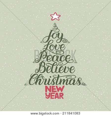 Calligraphy lettering in Christmas tree form with star. New Year, Christmas, Joy, Love, Peace, Believe wish. Black vector hand-lettering on green background with snow flakes