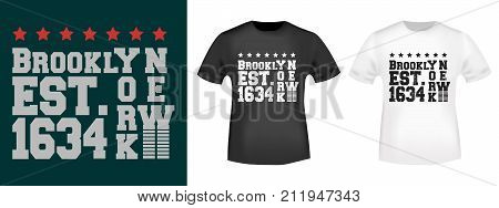 T-shirt print design. Brooklyn New York 1634 vintage stamp and t shirt mockup. Badge applique label t-shirts jeans casual wear. Vector illustration. poster