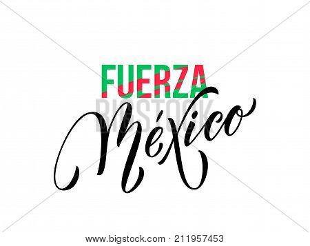 Fuerza Mexico Lettering Independence Day Mexican Vector National Symbol Flag Color