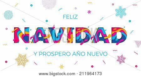 Feliz Navidad Merry Christmas Spanish greeting card Prospero Ano Nuevo or Happy New Year wish poster. Vector paper cut multi color layers effect and winter holiday snowflakes pattern white background