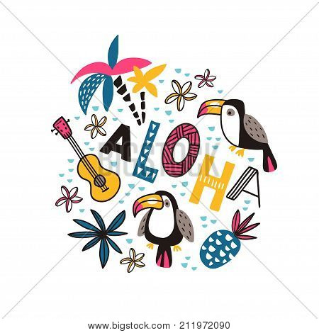 Toucans and ornamental phrase - ALOHA - on the white background. Bright tropical design for t-shirt or poster. Vector illustration.