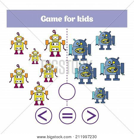 Education logic game for preschool kids. Choose the correct answer. More less or equal Vector illustration. Theme robots.