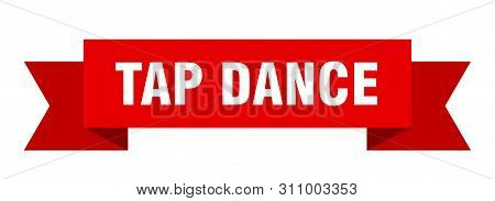 Tap Dance Ribbon. Tap Dance Isolated Sign. Tap Dance Banner