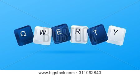Weak Password Qwerty Concept. Qwerty Word Written With Computer Buttons. Most Popular Weak Easy Pass