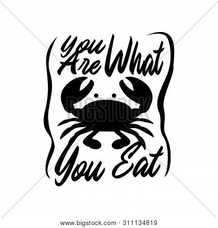 You Are What You Eat Modern Ink Brush Quote Hand Lettering Calligraphic
