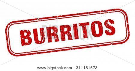 Burritos Stamp. Burritos Square Grunge Sign. Burritos