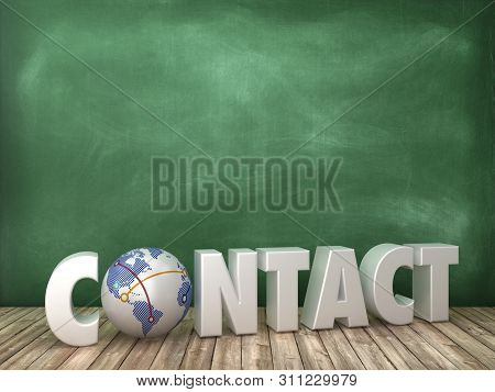 Contact 3d Word With Globe World On Chalkboard Background - High Quality 3d Rendering