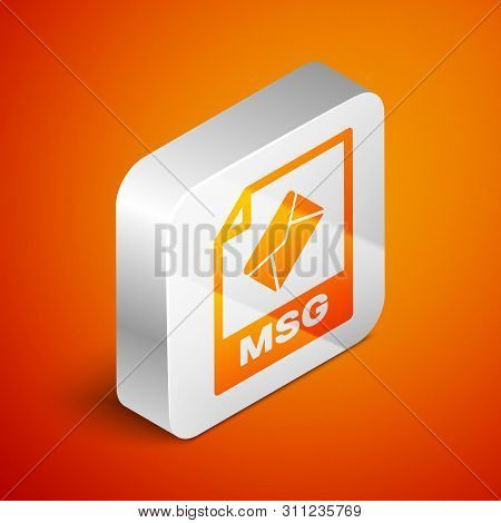 Isometric Msg File Document Icon. Download Msg Button Icon Isolated On Orange Background. Msg File S