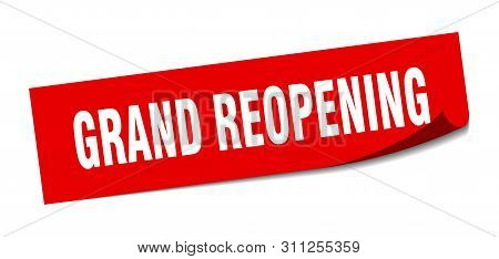 Grand Reopening Sticker. Grand Reopening Square Isolated Sign. Grand Reopening