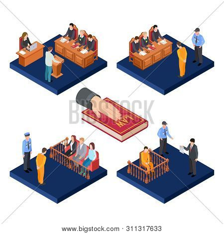 Isometric Trials Vector Concept. 3d Law Illustration With Prisoners, Judge, Jury. Prosecutor Suspect