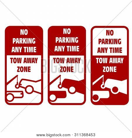 Vehicles Tow Away Road Sign - No Car Parking Sign, Breakdown Truck Or Wrecker Icon