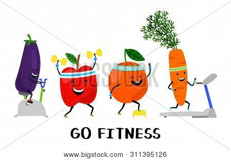 Go Fitness Vector Concept. Happy Sport Fruit And Vegetables. Healthy Lifestyle Illustration. Fruit C