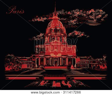 Vector Hand Drawing Illustration Of National Residence Of The Invalids (paris, France). Landmark Of