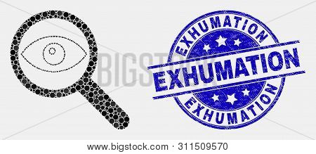 Dot Investigate Mosaic Icon And Exhumation Seal Stamp. Blue Vector Round Grunge Seal Stamp With Exhu