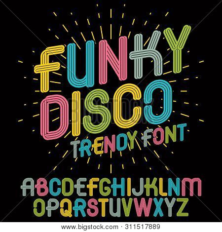 Set Of Bright Vector Upper Case Funky English Alphabet Letters Isolated, For Use In Logo Design For
