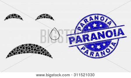 Dot Tear Smiley Mosaic Icon And Paranoia Seal. Blue Vector Rounded Grunge Seal Stamp With Paranoia P