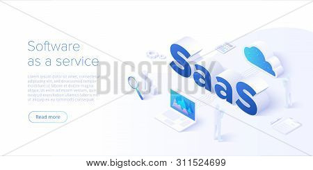 Saas Isometric Vector Illustration. Software As Service Or On-demand Concept Background Design. Clou