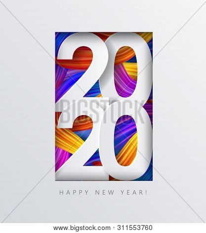 2020 New Year On The Background Of Colorful Brushstrokes Of Oil Or Acrylic Paint With A Gradient Bru