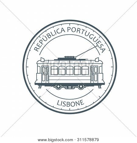 Vintage City Tram - Tramway In Lisbon, Portugal Emblem, Outline Of Retro Tramcar