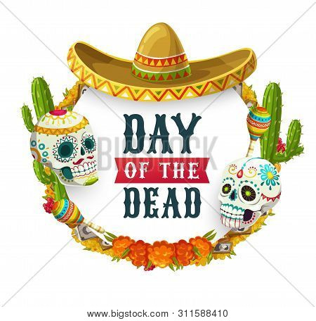 Dia De Los Muertos, Mexican Day Of Dead Fiesta Party Poster. Vector Day Of Dead Holiday In Mexico, C