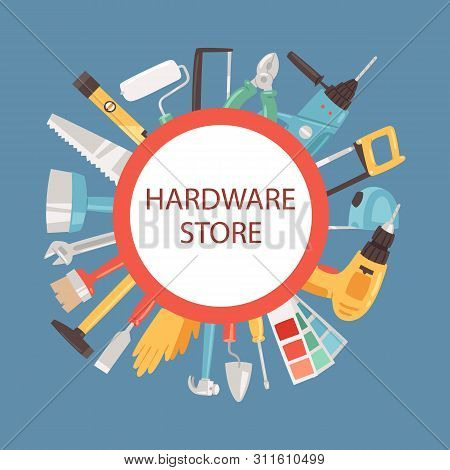 Hardware Store Banner Vector Illustration. Building Tools In Shop. Home Repair. Construction Equipme