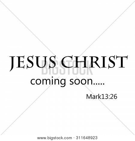 Biblical Phrase, Christian Faith, Typography For Print Or Use As Poster, Card,flyer Or T Shirt