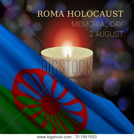 Roma Holocaust Memorial Day, August 2. Vector Banner Design Template With A Realistic Romani Flag, C