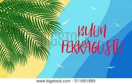 Vector Illustration For Italian Traditional August Holiday Ferragosto Or Catholic Feast Of The Assum