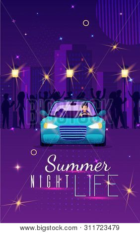 Colorful Banner Summer Night Life, Lettering. Vertical Flyer Luxurious Life Young People In City. Vi
