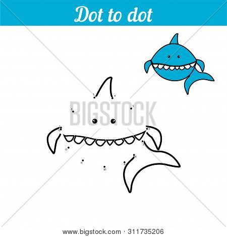 Shark. Coloring - Game By Numbers. Connect The Dots. Educational Card For Preschoolers. Sea Page Wit
