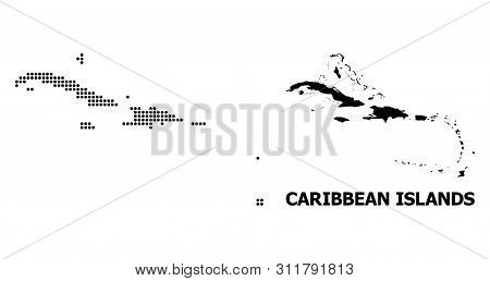 Pixel Map Of Caribbean Islands Composition And Solid Illustration. Vector Map Of Caribbean Islands C