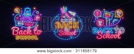 Big Collectin Neon Signs For Back To School. Neon Banner Vector. Back To School Design Template, Mod