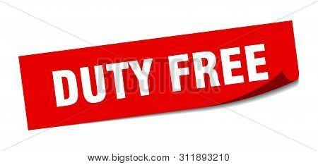 Duty Free Sticker. Duty Free Square Isolated Sign. Duty Free