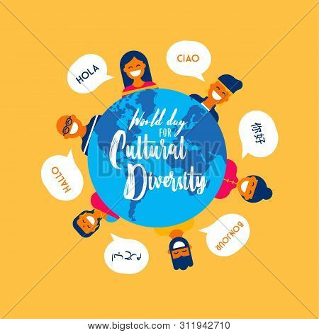 World Day For Cultural Diversity Card Illustration Of Diverse Ethnic People And Earth Globe Map. Int