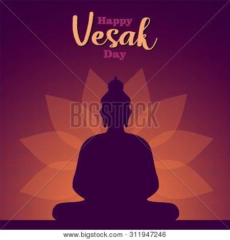 Happy Vesak Day Card Illustration Of Buddha Statue Silhouette On Lotus Flower Background.