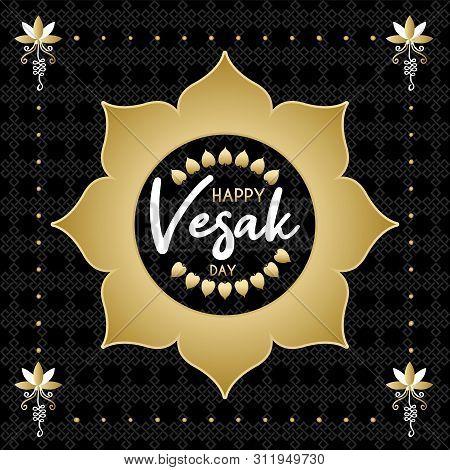 Happy Vesak Day Card Illustration. Gold Lotus Flower And Bodhi Tree Leaf Decoration For Buddha Birth
