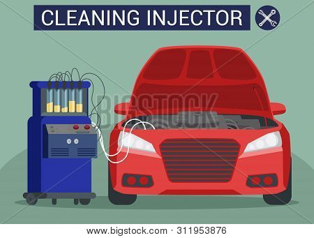 Cleaning Injector. Red Car on Green Background. Service Station. Open Hood. Green Background and Text. Vector Illustration. Injector Cleaner. New Technologies in Car Service. Air Supply. poster