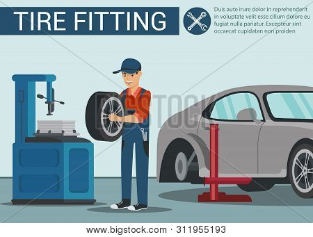 Man Near Machine Wheel Repair. Tire Fitting. Wheel Change In Car. Service Station. Auto Service. Aut