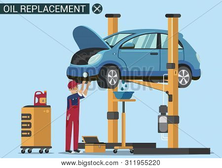 Man Worker Change Oil In Car. Oil Chang. Service Station. Auto Service. Open Hood. Automotive Lift.