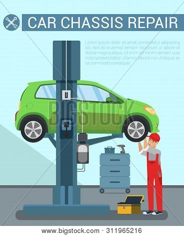 Car Chassis Rapair. Car Service Equipment. Service Station. Icon with Car on Overpass. Auto Lift. Wheel Repair. Blue Background and Text. Worker Looks Under Bottom Car. Vector Illustration poster