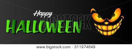 Happy Halloween Greeting Card Design With Ominous Smiling Face On Black Background. Halloween Concep