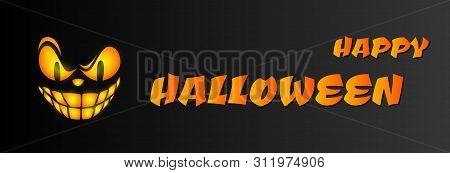 Happy Halloween Greeting Card Design With Orange Grin On Black Background. Halloween Concept. Vector