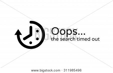 Timeout, Web Page Error Vector Clock And Arrow Time Out Icon