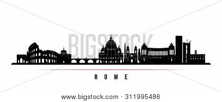 Rome City Skyline Horizontal Banner. Black And White Silhouette Of Rome City, Italy. Vector Template