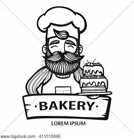 Bakery Logo. Hand Drawn Vector Illustration Of Chef-cooker With A Mustache, Beard And Cake. Chef Cak