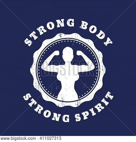 Strong Body, Strong Spirit, Design With Fit Girl