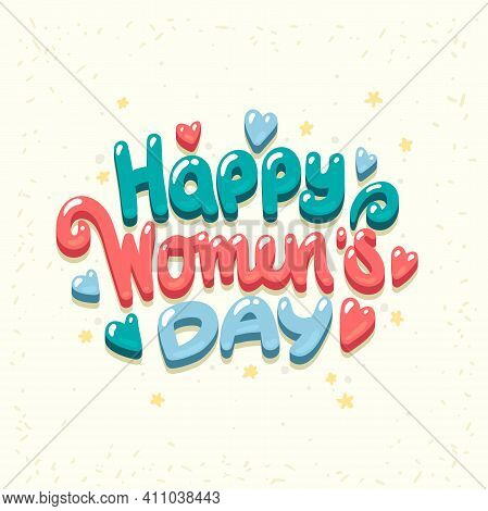 Happy International Womens Day Celebration. Vector Greeting Card. Gift For 8 March. 8 March Symbol O