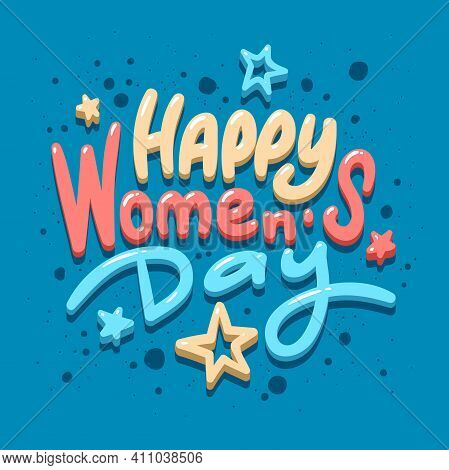 8 March - Womens Day. Vector Greeting Card. Gift For 8 March. 8 March Symbol Of Blue Background, Bro