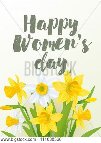 Lettering Made For Postcard, Inspirational Quote, 8 March Holiday Card. International Happy Womens D