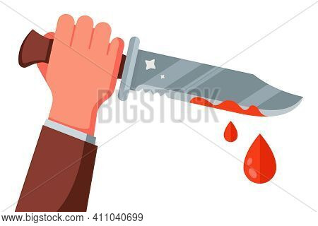 Hand With A Knife Stained With Blood. A Crime Was Committed With A Knife. Flat Vector Illustration.